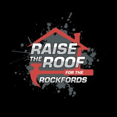 RAISE THE ROOF FOR THE ROCKFORDS